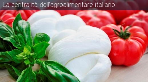 La centralità dell'agroalimentare italiano